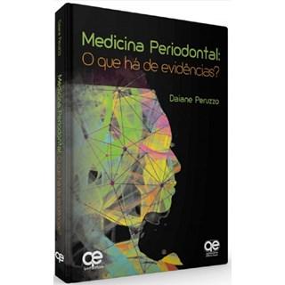 Livro Medicina Periodontal: O que Há de Evidências? - Peruzzo - Santos
