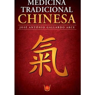Livro - Medicina Tradicional Chinesa - Arce
