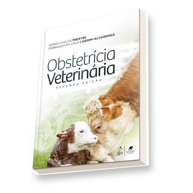 Livro - Medicina Veterinária - Obstetrícia Veterinária - Prestes