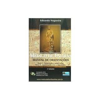 Livro - Médico de Família - Manual de Orientações - Nogueira