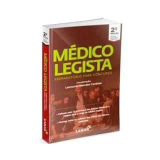 Livro Médico Legista: Preparatório Para Concurso - Cardoso - Sanar