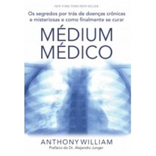 Livro - Médium Médico - Wlliam