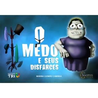 Livro  Medo e Seus Disfarces, O - Caminha - Caminha