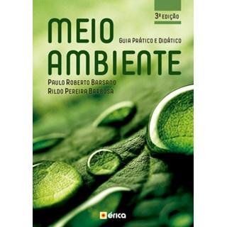 Livro - Meio Ambiente - Guia Prático e Didático - Barsano