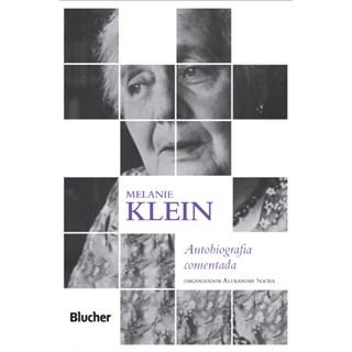 Livro - Melanie Klein - Autobiografia Comentada - Klein