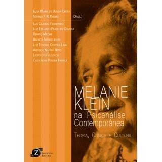 Livro - Melanie Klein na Psicanálise Contemporânea – Teoria, Clínica e Cultura - Ulhôa