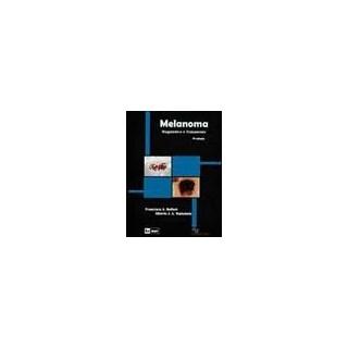 Livro - Melanoma - Diagnóstico e Tratamento - Belfort