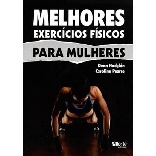 Livro - Melhores exercícios físicos para mulheres - Hodgkin