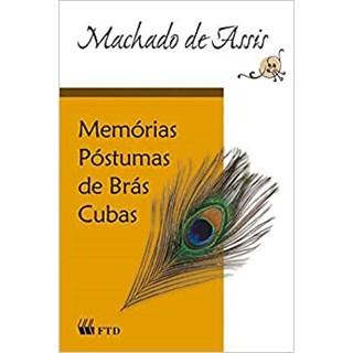 Livro Memórias Póstumas de Brás Cubas - Machado de Assis - FTD