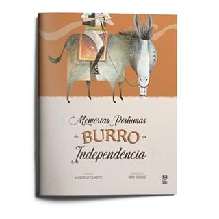 Livro Memórias Póstumas do Burro da Independência - Duarte - Panda Books
