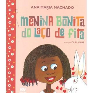Livro - Menina Bonita Do Laço De Fita - Ana Maria Machado