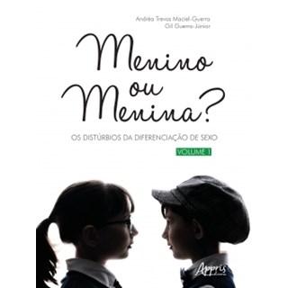Livro - Menino ou Menina? Os Distúrbios da Diferenciação do Sexo – Vol. 1 - Guerra