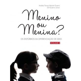 Livro - Menino ou Menina? Os Distúrbios da Diferenciação do Sexo – Vol. 2 - Guerra