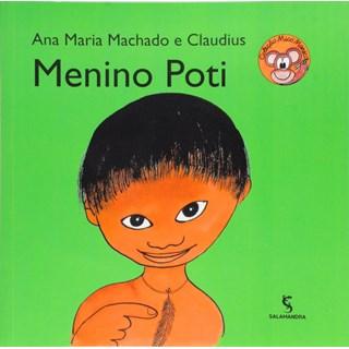 Livro - Menino Poti - Coleção Mico Maneco - Ana Maria Machado