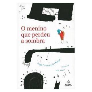 Livro - Menino que Perdeu a Sombra - Santos - Positivo