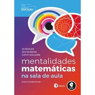 Livro - Mentalidades Matemáticas na Sala de Aula - Boaler