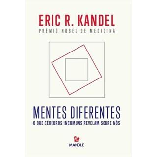 Livro - Mentes DIferentes - Kandel - Manole