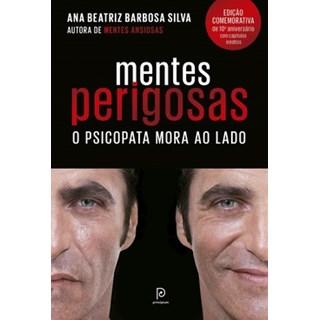 Livro - Mentes perigosas - o psicopata mora ao lado - Silva - Globo