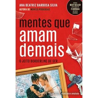 Livro - Mentes Que Amam Demais - Barbosa Silva