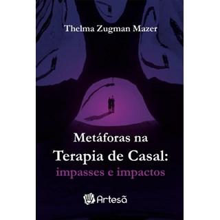 Livro Metáforas na Terapia de Casal - Mazer - Artesã