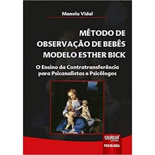 Livro - Método de Observação de Bebês Modelo Esther Bick - Vidal