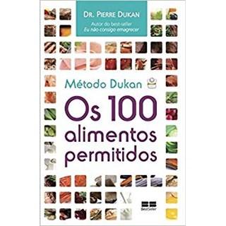 Livro - Método Dukan: Os 100 Alimentos Permitidos - Dukan