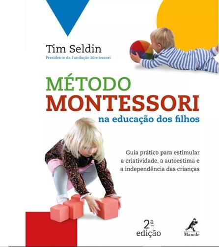 Livro - Método Montessori na Educação dos Filhos - Seldin