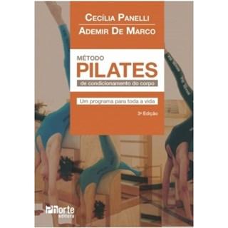 Livro - Método Pilates de Condicionamento do Corpo - Um Programa para Toda Vida - Delgado