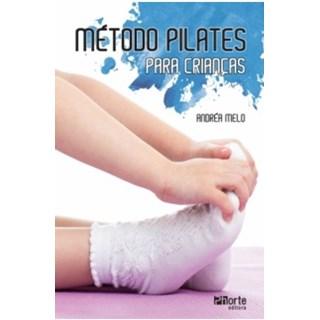 Livro - Método Pilates Para Crianças - Lima