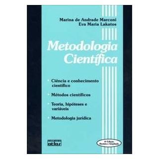 Livro - Metodologia Cientifica: Métodos científicos. Teoria, hipóteses e variáveis. Metodologia jurídica - Marconi