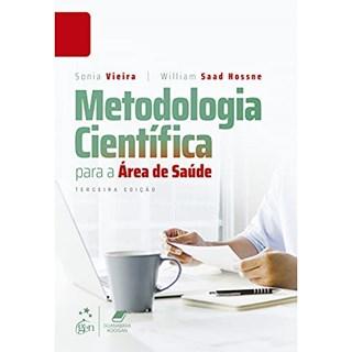 Livro Metodologia Científica para a Área de Saúde - Hossne - Guanabara