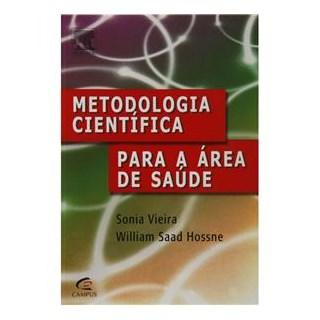 Livro - Metodologia Científica para a Área de Saúde - Vieira
