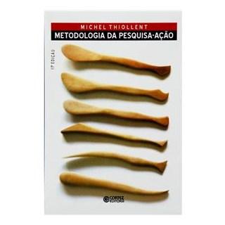 Livro - Metodologia da Pesquisa-Ação - Thiollent