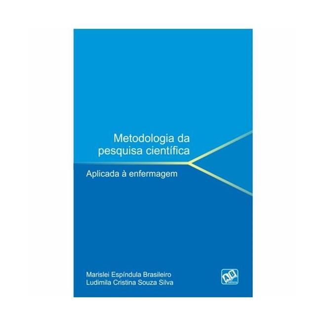 Livro - Metodologia da Pesquisa Científica Aplicada à Enfermagem - Brasileiro