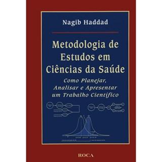 Livro - Metodologia de Estudos em Ciências da Saúde - Haddad