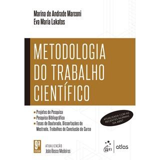 Livro Metodologia do Trabalho Científico - Lakato - Atlas