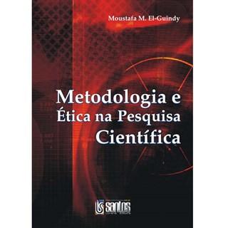 Livro - Metodologia e Ética na Pesquisa Científica - El-GuindyUL