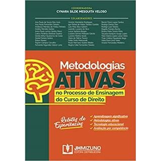 Livro - Metodologias Ativas no Processo de Ensinagem do Curso de Direito - Veloso - Jh Mizuno