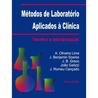 Livro - Métodos de Laboratório Aplicados à Clínica - Técnica e Interpretação - Cançado