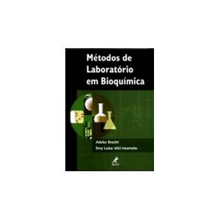 Livro - Métodos de Laboratório em Bioquímica - Bracht ***