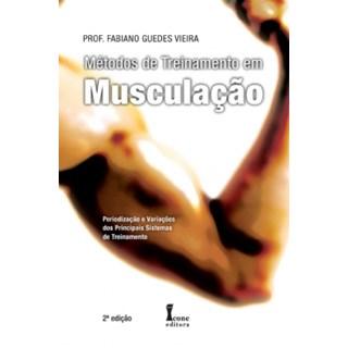 Livro - Métodos de Treinamento em Musculação - Vieira