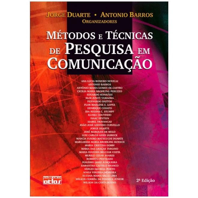 Livro - Métodos e Técnicas de Pesquisas em Comunicação - Duarte