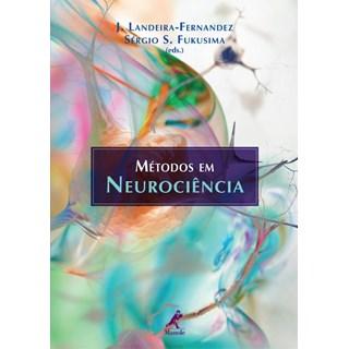 Livro - Métodos em Neurociência - Fernandez
