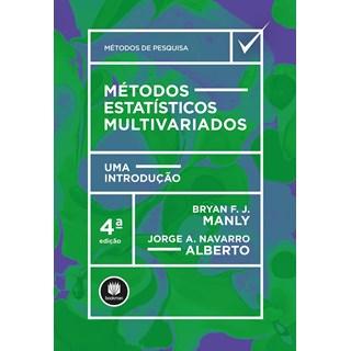 Livro - Métodos Estatísticos Multivariados - Manly - Bookman