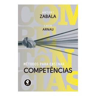 Livro - Métodos para Ensinar Competências - Zabala 1º edição
