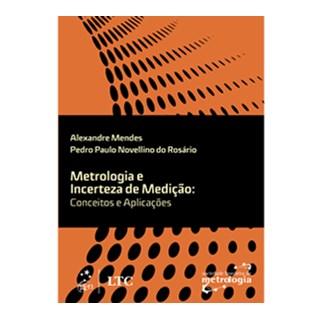Livro - Metrologia e Incerteza de Medição - Conceitos e Aplicações - Mendes