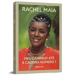 Livro Meu Caminho Até a Cadeira Número 1 - Maia - Globo