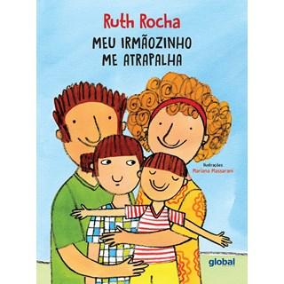 Livro Meu Irmãozinho Me Atrapalha - Rocha - Global