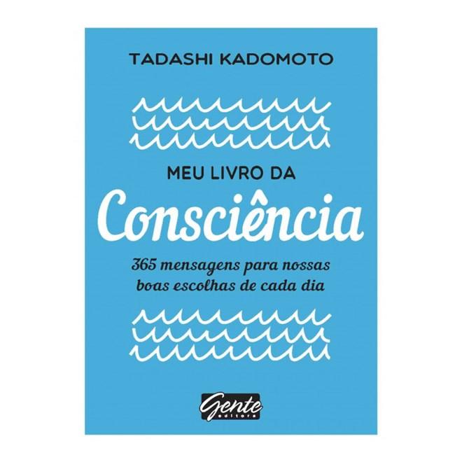 Livro - Meu Livro da Consciência - Tadashi Kadomoto