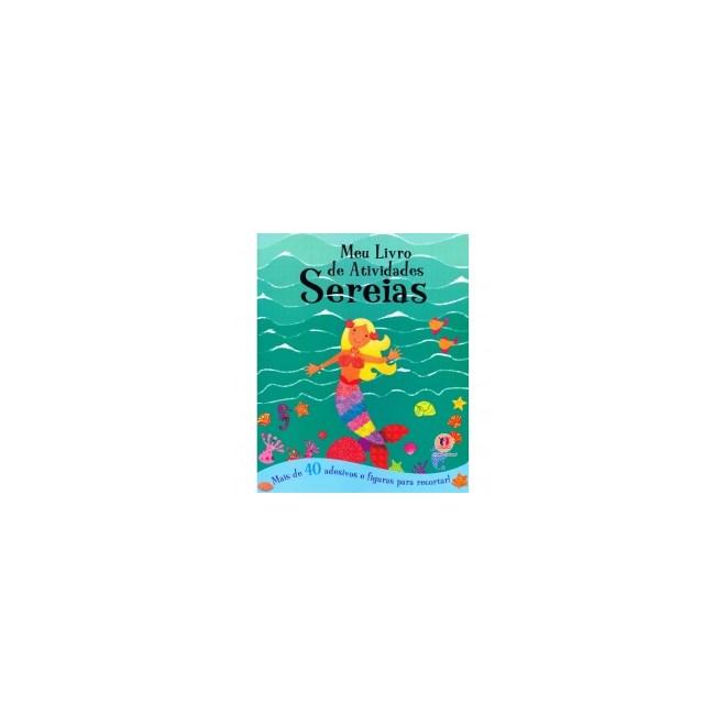 Livro - Meu Livro De Atividades - Sereia - Ciranda Cultural
